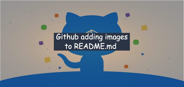 How to add images to GitHub README.md file