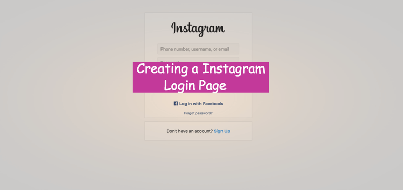 How to create a Instagram login Page