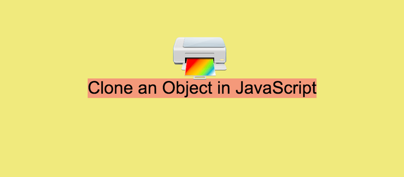 How to Clone an Object in JavaScript (without reference)