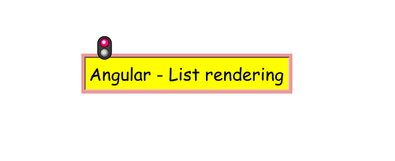 Angular - List rendering using *ngFor directive