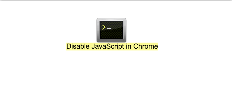 Disable the JavaScript in Chrome browser