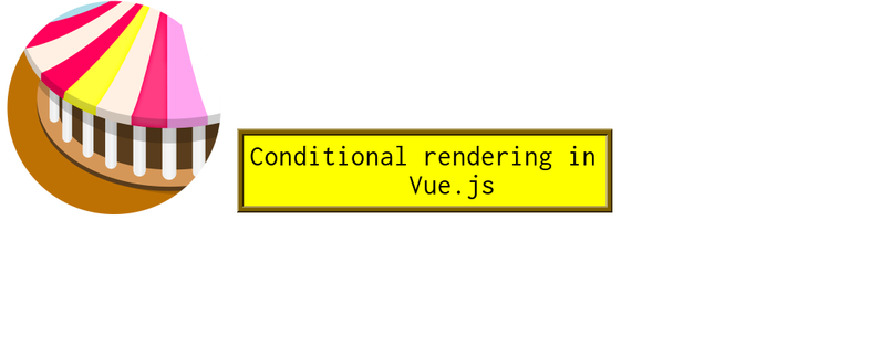 How to render elements conditionally in Vue.js