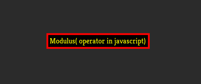 How to use Modulo (%) operator in JavaScript