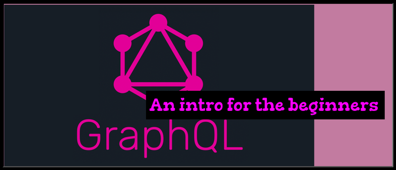 GraphQL intro for the beginners