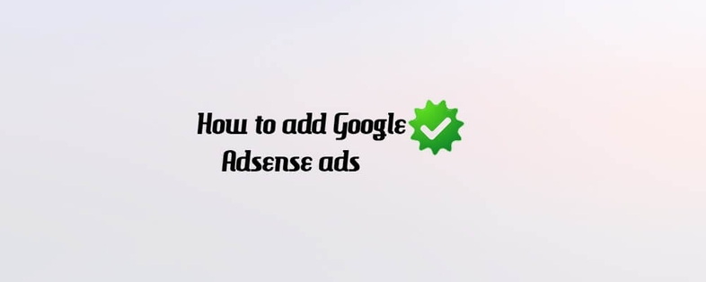 How to Add Google ads to Gatsby & React apps