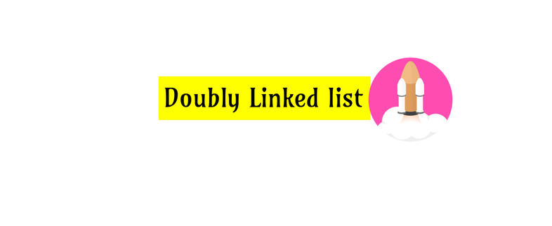 How to implement Doubly Linked list Data Structure  in JavaScript