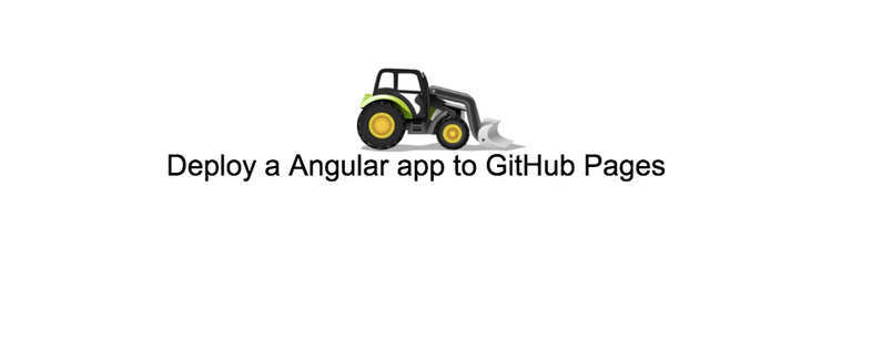 How to deploy a Angular app to GitHub Pages