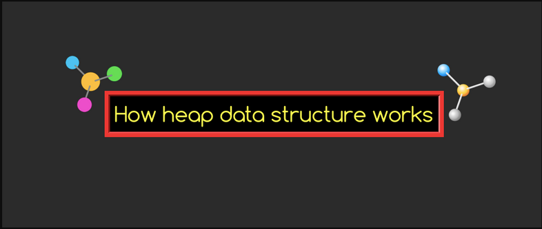 How to implement Heap Data structure in JavaScript