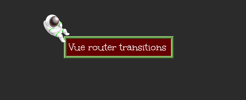 How to create Vue router transitions