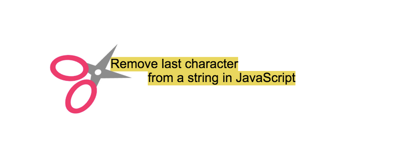 How to remove the last character from a string in JavaScript