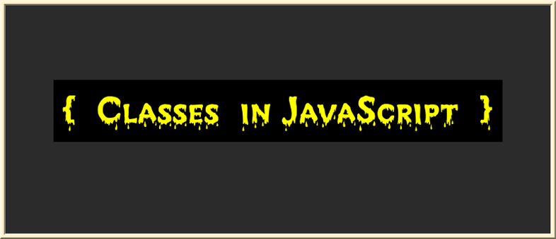 Learn JavaScript classes in depth