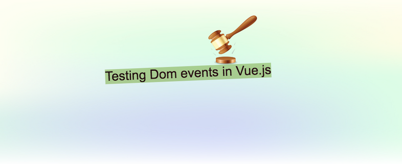 Testing Dom events in Vue.js using Jest and vue-test-utils