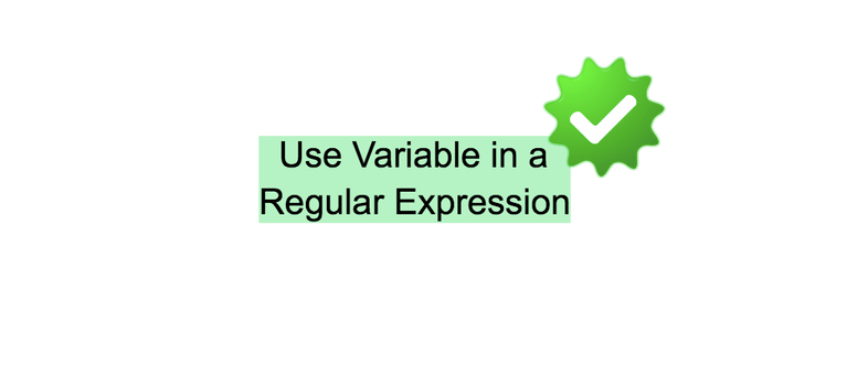 How to use Variable in a Regular Expression in JavaScript