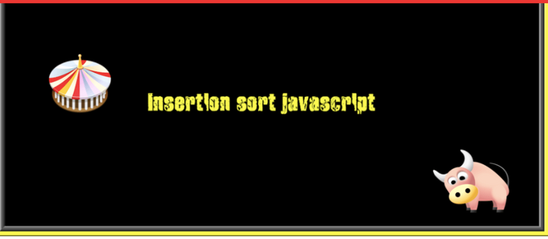 How to implement Insertion sort algorithm in JavaScript