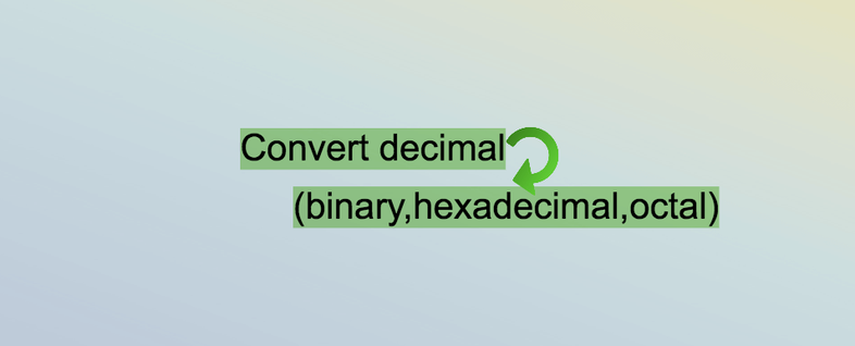 Converting decimal numbers to (binary,hexadecimal,octal) in JavaScript