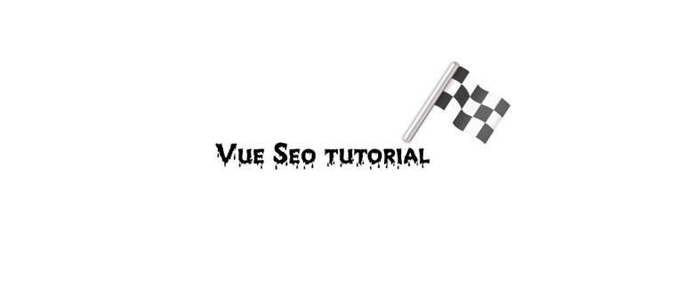 Vue Seo tutorial using Vue meta