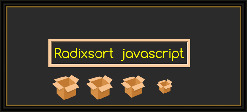 How to implement Radix sort algorithm in JavaScript