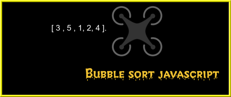 How to implement Bubble sort algorithm in JavaScript